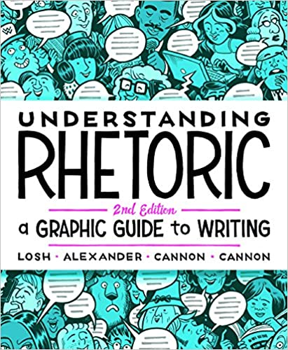 Understanding Rhetoric A Graphic Guide to Writing