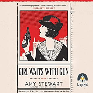 Girl Waits with Gun Audiobook