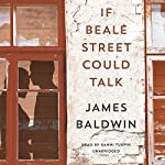 If Beale Street Could Talk: A Novel | James Baldwin