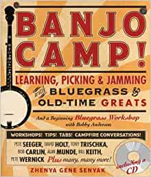 Banjo Camp!: Learning. Picking and Jamming with Bluegrass
