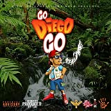 Go Diego Go [Explicit]
