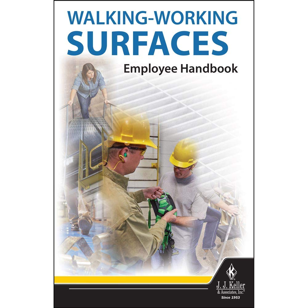"""Walking-Working Surfaces Employee Handbook (5.25"""" W x 8.25"""" H, English, Perfect Bound) - J. J. Keller & Associates - Reference Guide for Workplace Safety Rules Pertaining to Slips, Trips & Falls"""