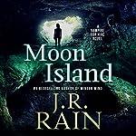 Moon Island: Vampire for Hire, Book 7 | J. R. Rain