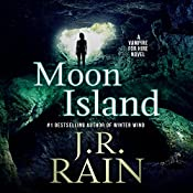 Moon Island: Vampire for Hire, Book 7 | J. R. Rain