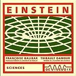 Einstein | Françoise Balibar,Thibault Damour