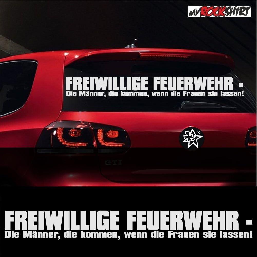 Spruch Freiwillige Feuerwehr Die Männer Die Kommen Ca 80x15cm Aufkleber Auto Feuerwehr Sticker Autoaufkleber Auto