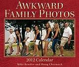 Awkward Family Photos, Andrews McMeel Publishing, LLC Staff, 1449403700
