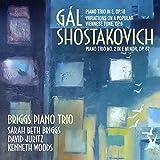 #9: Gal: Piano Trio in E, Op.18; Variations on a Popular Viennese Tune, Op.9; Shostakovich: Piano Trio No. 2 in E minor, Op. 67