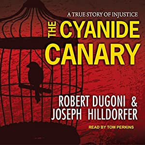 The Cyanide Canary Audiobook