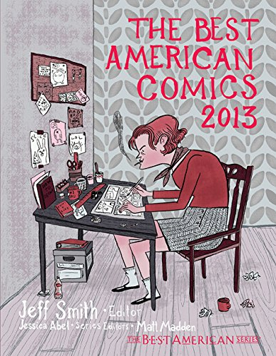 The Best American Comics 2013 (The Best American Series ®)