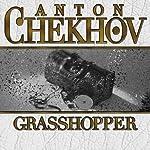 Grasshopper | Anton Chekhov