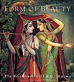 Form of Beauty: Krishna Art of B.g. Sharma
