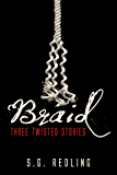 Braid: Three Twisted Stories