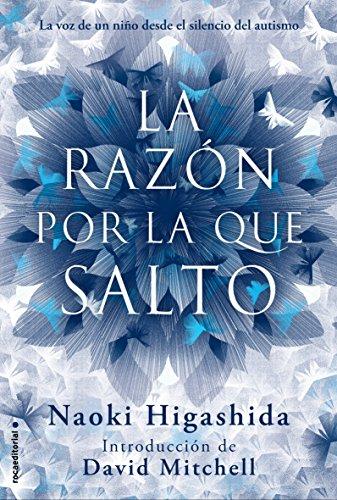 La razon por la que salto (Spanish Edition) [Naoki Higashida] (Tapa Dura)