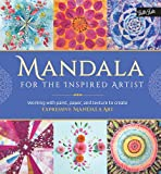 img - for Mandala for the Inspired Artist: Working with paint, paper, and texture to create expressive mandala art book / textbook / text book