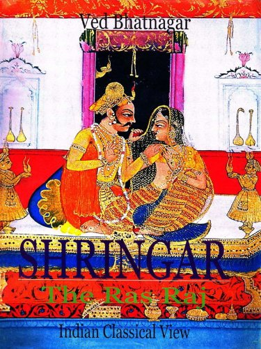 Shringar - The Ras Raj A Classical Indian View