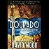 Dourado: A Dane Maddock Adventure (Dane Maddock Adventures Series Book 1)