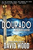 Dourado: A Dane Maddock Adventure (Dane Maddock Adventures Book 1)