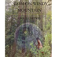 Gom on Windy Mountain (Tales of Gom in the Legends of Ulm Book 1)