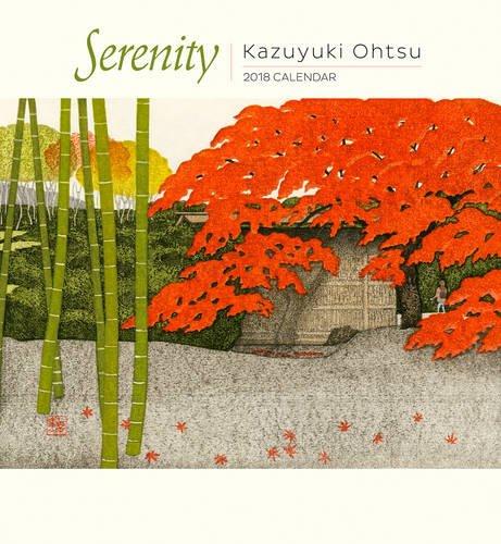 Kazuyuki Ohtsu: Serenity 2018 Calendar