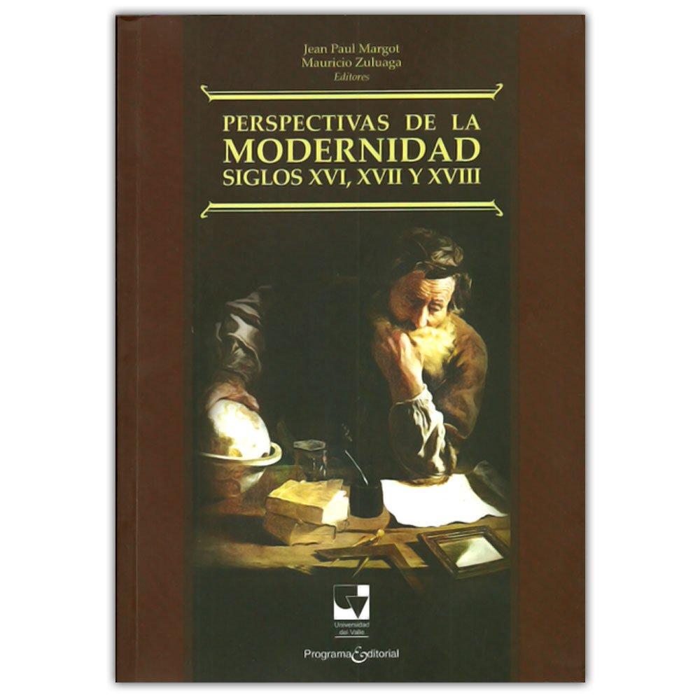 Perspectivas de la modernidad siglos XVI, XVII, XVIII ePub fb2 book