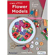 Cross Stitch Flower Models: 20 Beautiful Frames