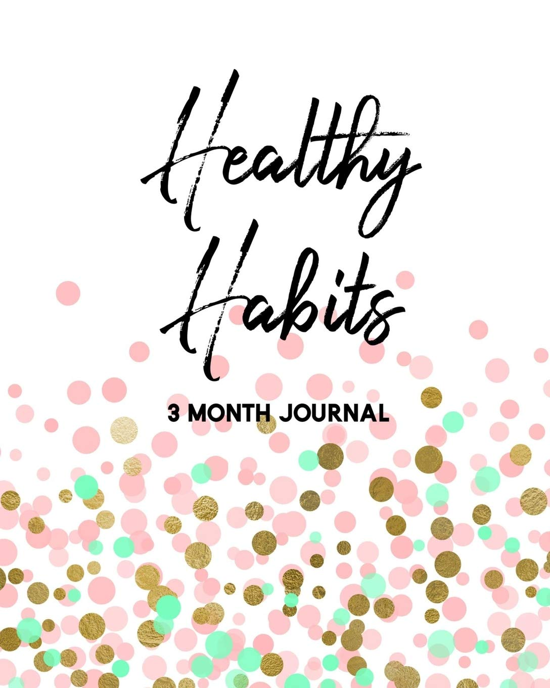 Image result for Healthy Habits: 3 Month Journal
