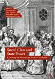 img - for Social Class and State Power: Exploring an Alternative Radical Tradition book / textbook / text book