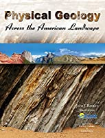 Physical Geology Across the American Landscape