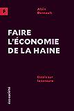 Faire l'économie de la haine: Essais sur la censure