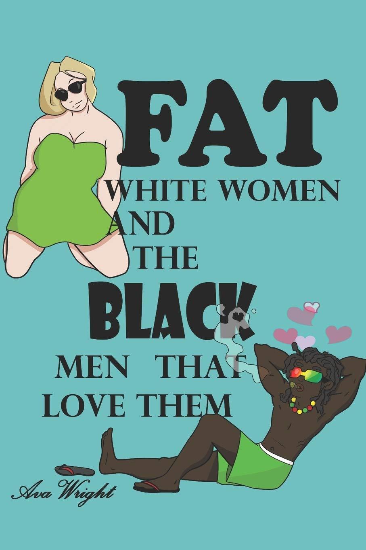 Men why black do love girls 3 Reasons