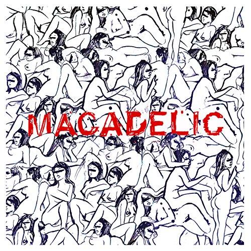 Macadelic (Remastered Edition)...
