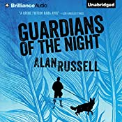 Guardians of the Night: A Gideon and Sirius Novel, Book 2   Alan Russell