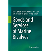 Goods and Services of Marine Bivalves (English Edition)