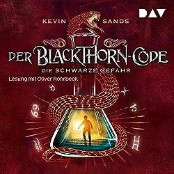 Die schwarze Gefahr (Der Blackthorn-Code 2)