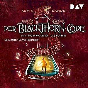 Die schwarze Gefahr (Der Blackthorn-Code 2) Hörbuch