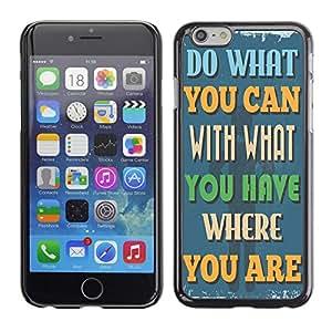 Dragon Case - FOR Apple Iphone 6 Plus 5.5 - do what you can - Caja protectora de pl??stico duro de la cubierta Dise?¡Ào Slim Fit