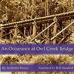 An Occurance at Owl Creek Bridge | Ambrose Bierce