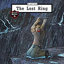 The Lost Ring | Livre audio Auteur(s) : Jeff Child Narrateur(s) : John H Fehskens