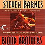 Blood Brothers | Steven Barnes
