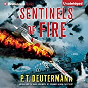 Sentinels of Fire | P. T. Deutermann