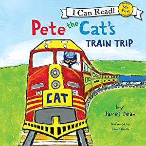 Pete the Cat's Train Trip Audiobook