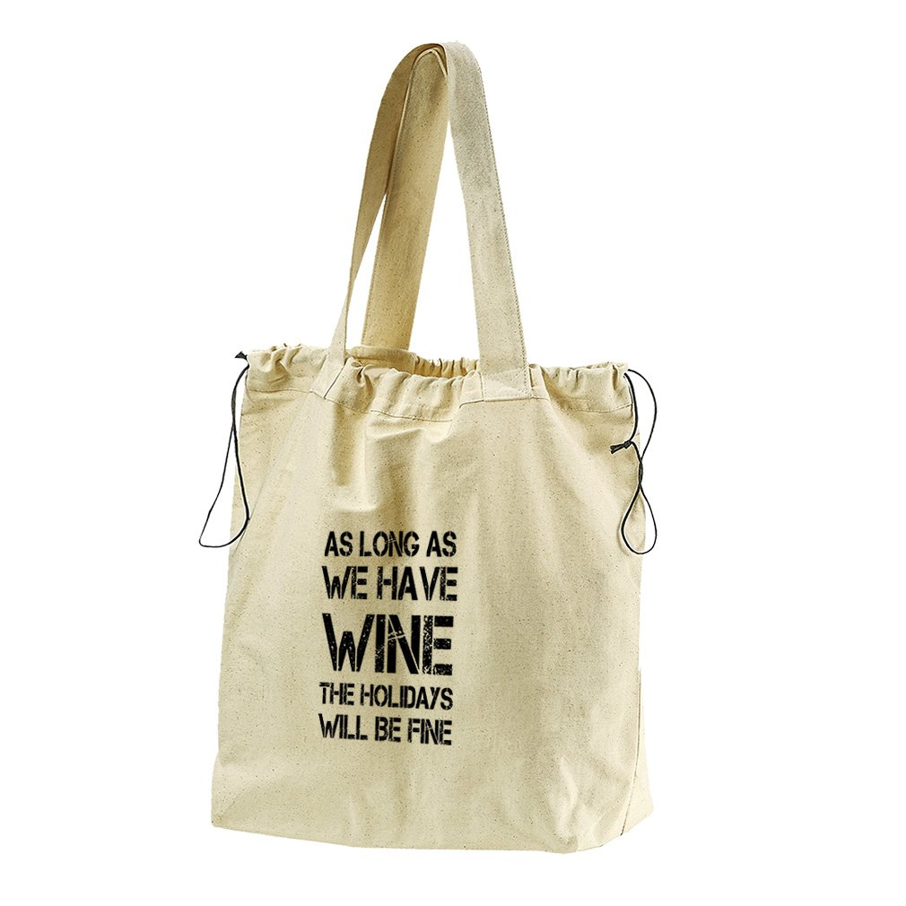 As Long As The Holidays Will Be Fine #2 Canvas Drawstring Beach Tote Bag