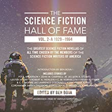 The Science Fiction Hall of Fame, Vol. 2-A: The Greatest Science Fiction Novellas of All Time Chosen by the Members of The Science Fiction Writers of America Audiobook by Theodore Sturgeon, Ben Bova - editor, Lester del Rey, C. M. Kornbluth, Robert A. Heinlein, H. G. Wells Narrated by Chris Andrew Ciulla, Kevin T. Collins, Mark Boyett, full cast, Graham Halstead, L. J. Ganser, Michael David Axtell