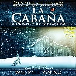 La Cabana [The Shack (Texto Completo)]