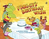 img - for Froggy's Birthday Wish book / textbook / text book