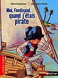 Moi, Ferdinand quand j'étais pirate