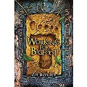 Working for Bigfoot | Jim Butcher