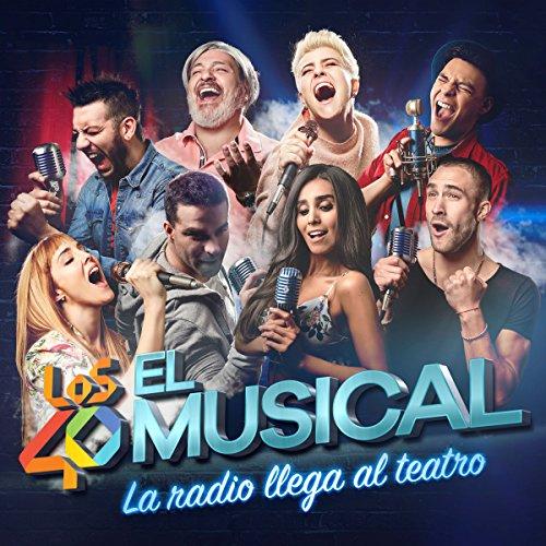 Los 40 El Musical [Explicit]