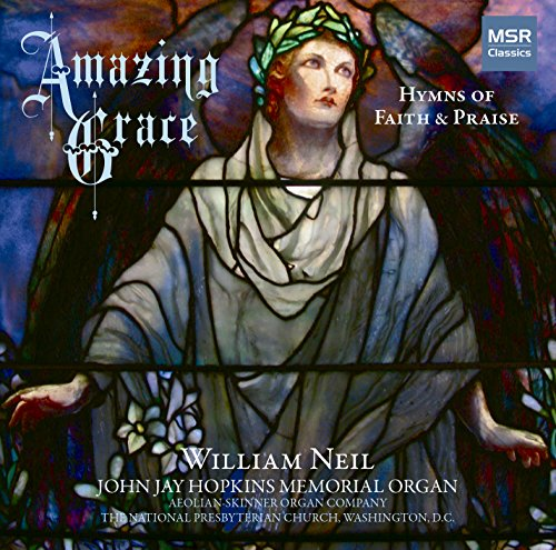 Amazing Grace: 60 Hymns of Faith and Praise